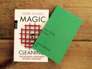 Bücher von Marie Kondo und Peter Handke: Magic Cleaning, Kaspar und Feng Shui